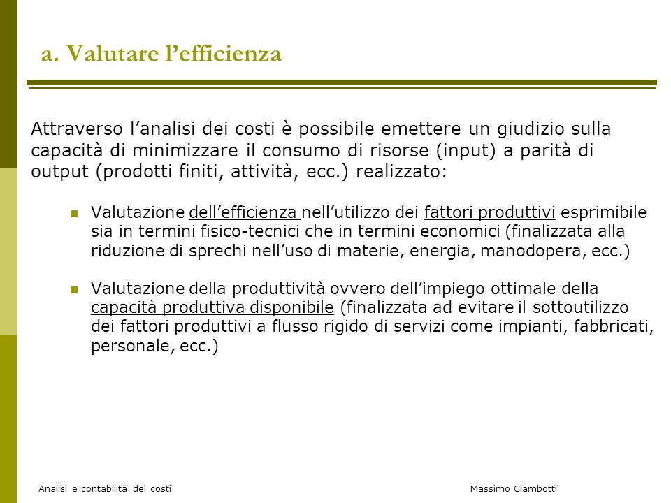 a. Valutare l'efficienza