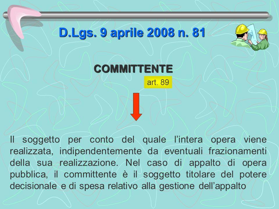 D.Lgs. 9 aprile 2008 n. 81 COMMITTENTE