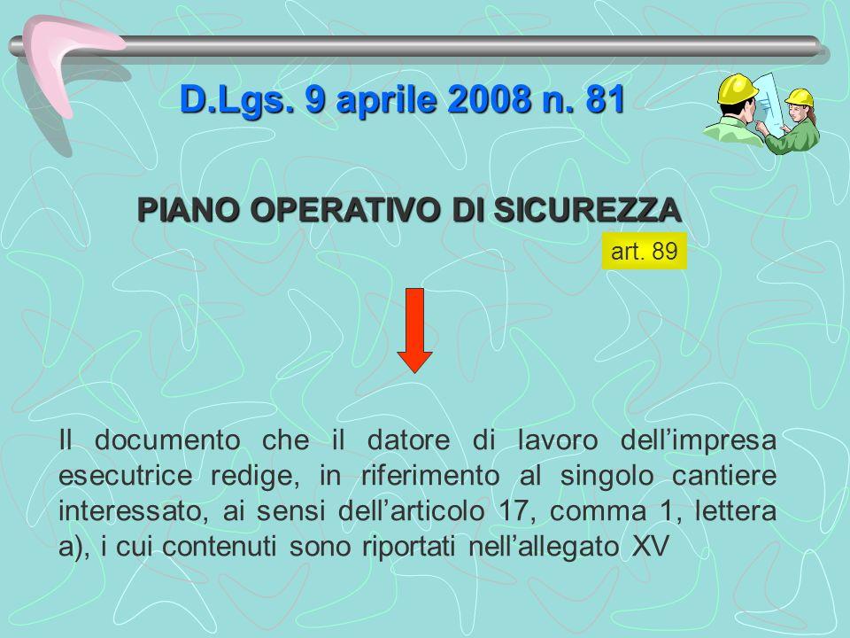 D.Lgs. 9 aprile 2008 n. 81 PIANO OPERATIVO DI SICUREZZA
