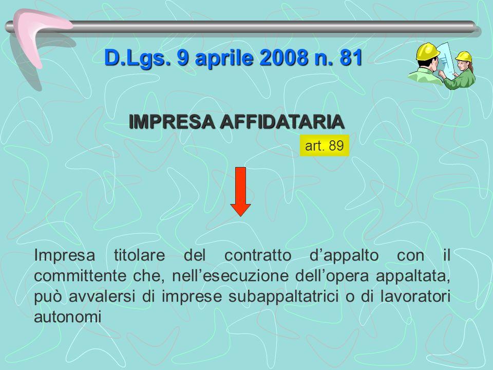 D.Lgs. 9 aprile 2008 n. 81 IMPRESA AFFIDATARIA