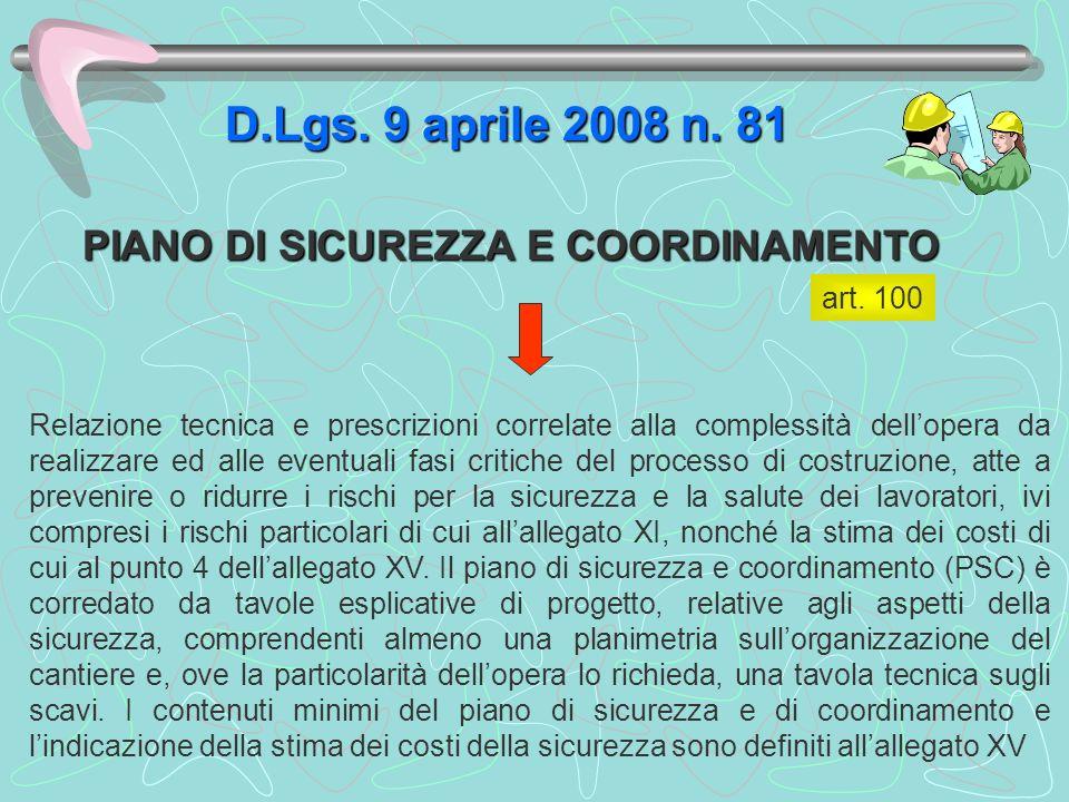 D.Lgs. 9 aprile 2008 n. 81 PIANO DI SICUREZZA E COORDINAMENTO art. 100