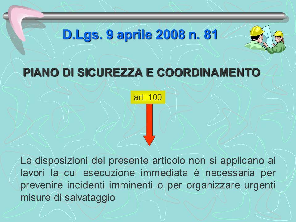 D.Lgs. 9 aprile 2008 n. 81 PIANO DI SICUREZZA E COORDINAMENTO