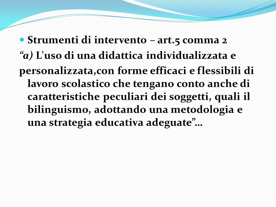Strumenti di intervento – art.5 comma 2