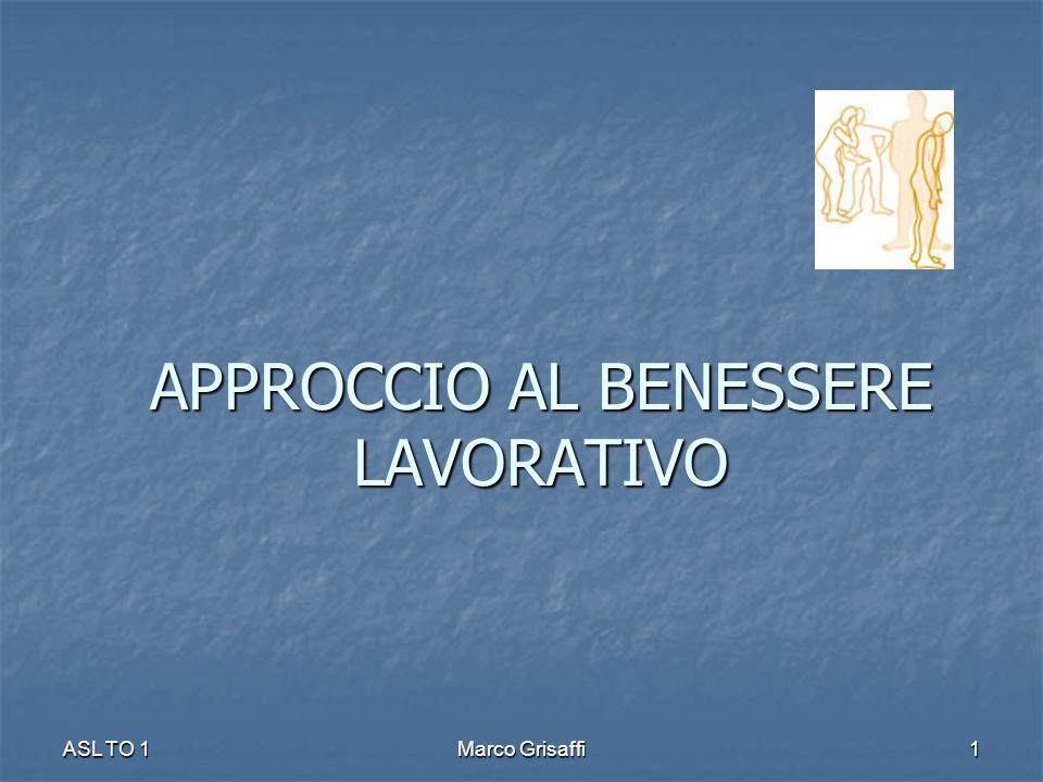 APPROCCIO AL BENESSERE LAVORATIVO