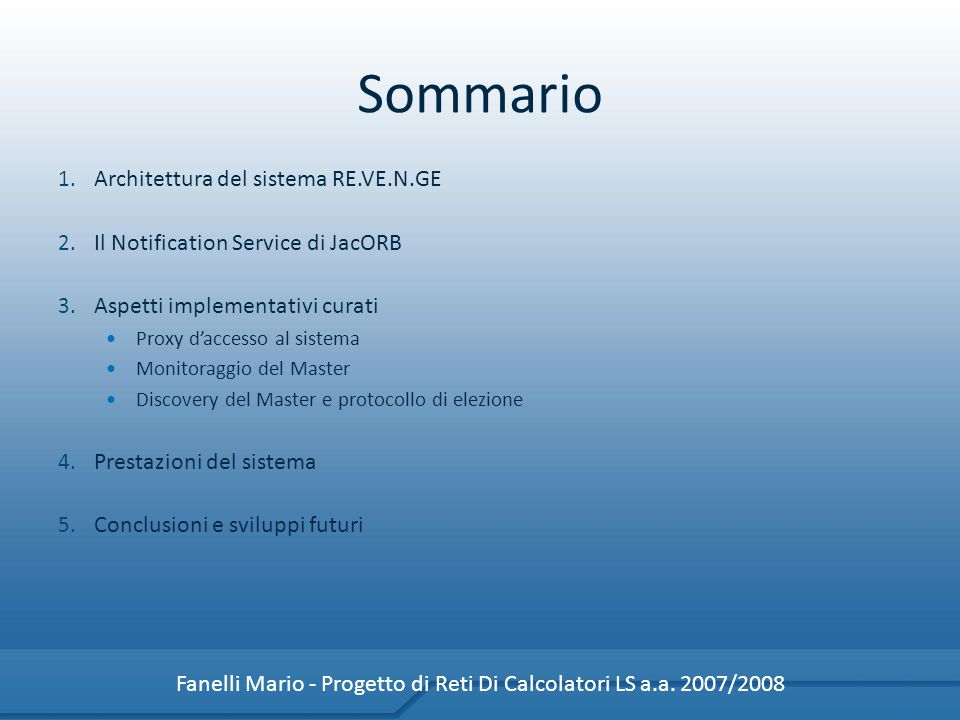 Fanelli Mario - Progetto di Reti Di Calcolatori LS a.a. 2007/2008