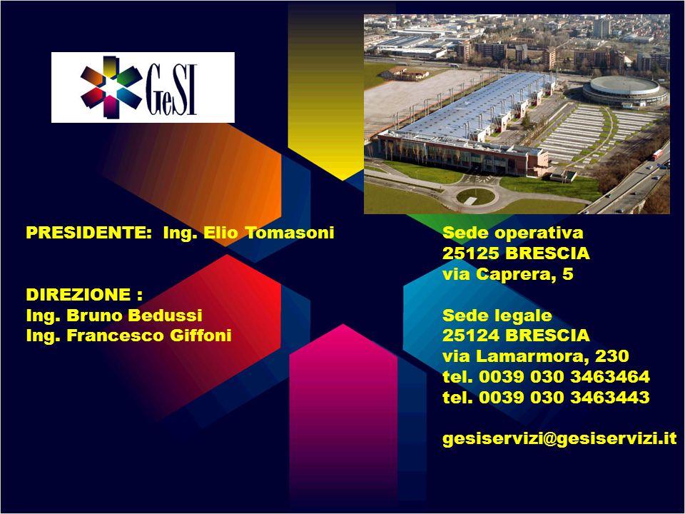 PRESIDENTE: Ing. Elio Tomasoni