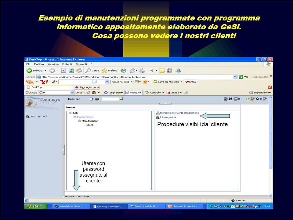 Esempio di manutenzioni programmate con programma informatico appositamente elaborato da GeSI. Cosa possono vedere i nostri clienti