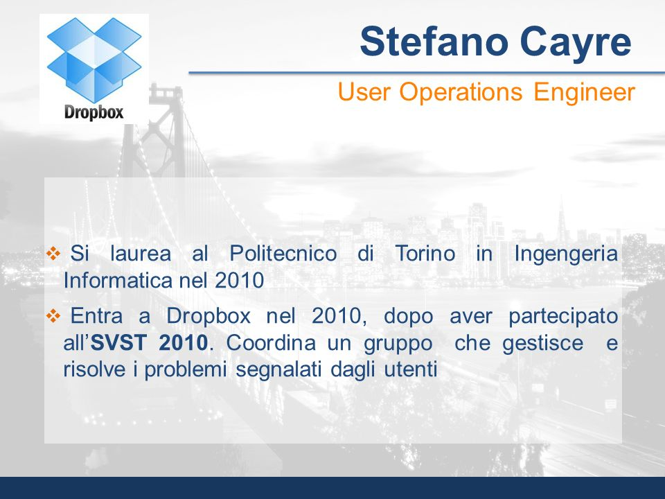 Stefano Cayre User Operations Engineer