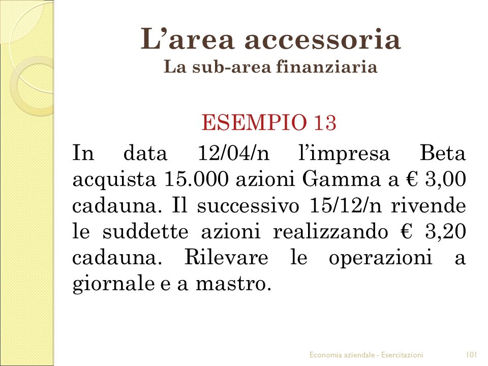 L'area accessoria La sub-area finanziaria