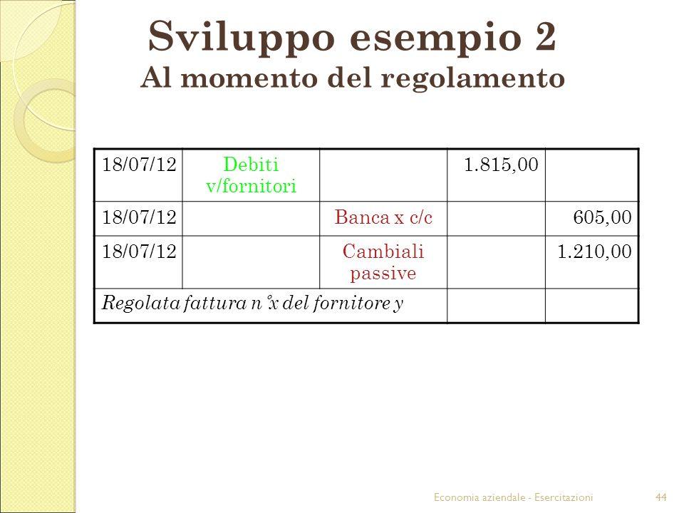 Sviluppo esempio 2 Al momento del regolamento