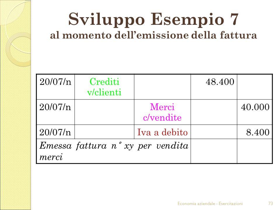 Sviluppo Esempio 7 al momento dell'emissione della fattura