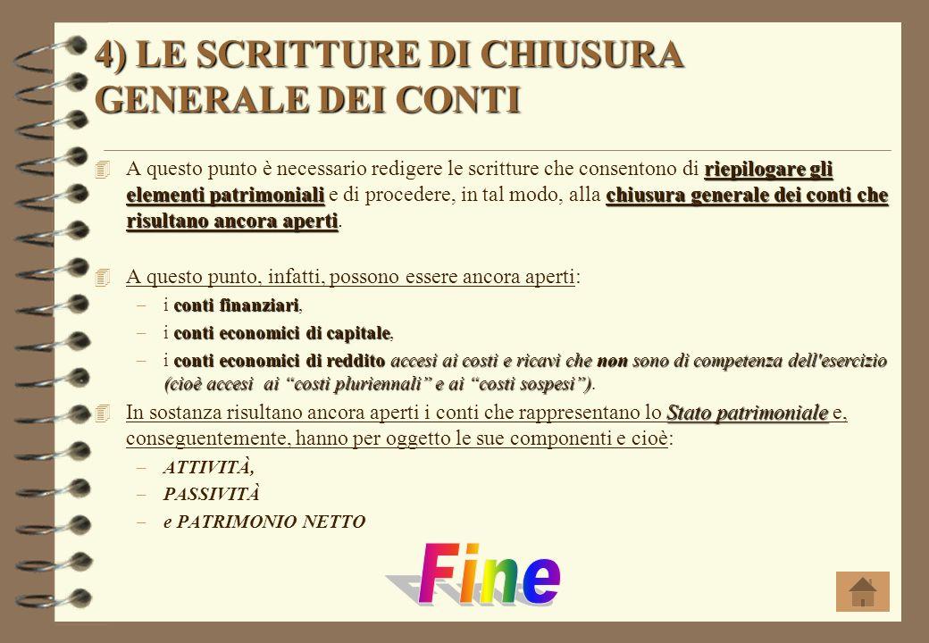 4) LE SCRITTURE DI CHIUSURA GENERALE DEI CONTI