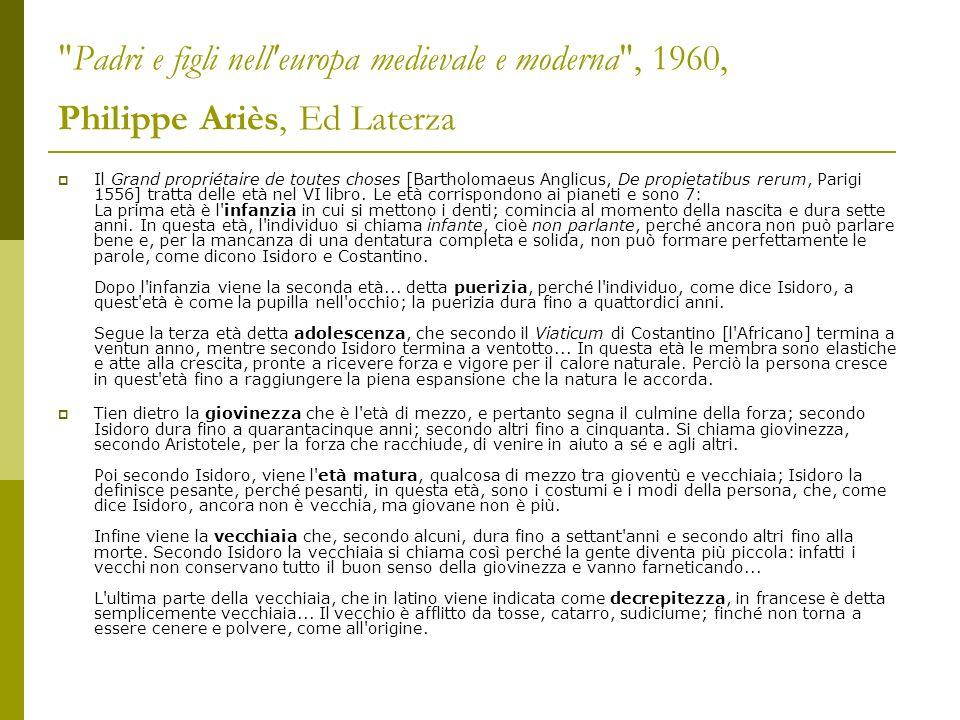 Padri e figli nell europa medievale e moderna , 1960, Philippe Ariès, Ed Laterza