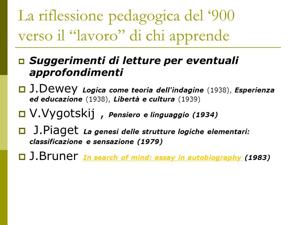 La riflessione pedagogica del '900 verso il lavoro di chi apprende