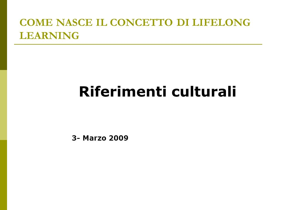 COME NASCE IL CONCETTO DI LIFELONG LEARNING