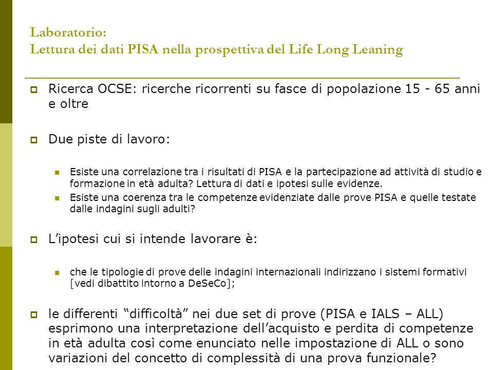 Laboratorio: Lettura dei dati PISA nella prospettiva del Life Long Leaning