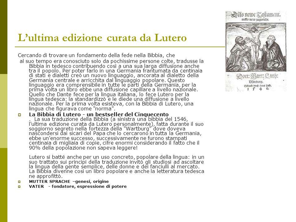 L'ultima edizione curata da Lutero