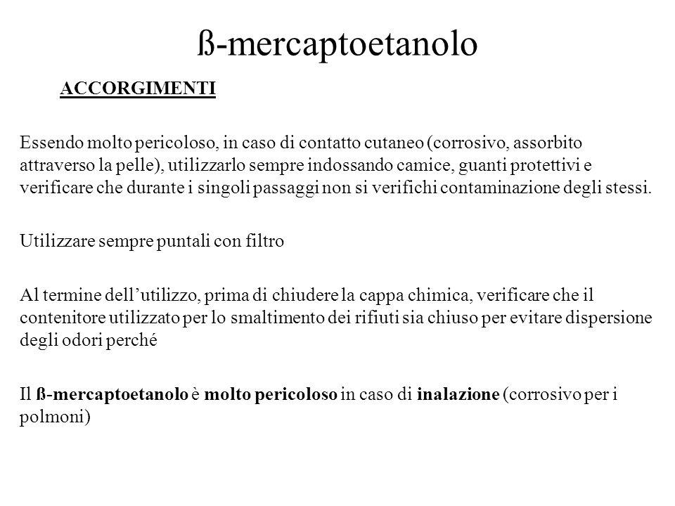 ß-mercaptoetanolo ACCORGIMENTI