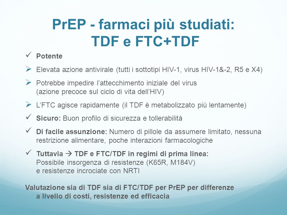 PrEP - farmaci più studiati: TDF e FTC+TDF