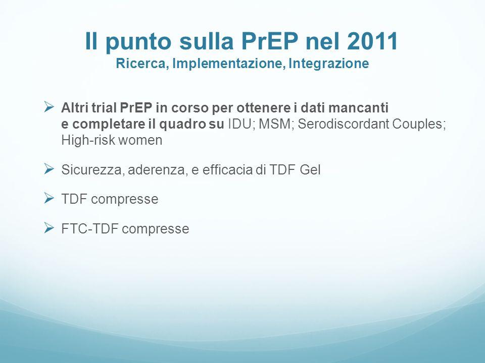 Il punto sulla PrEP nel 2011 Ricerca, Implementazione, Integrazione
