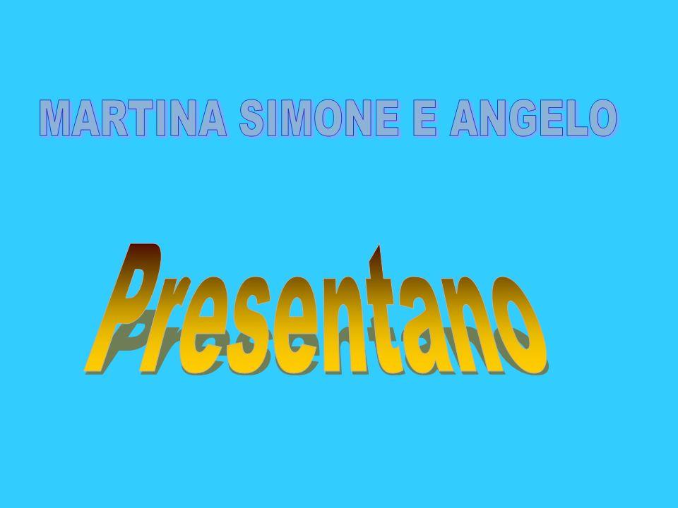 MARTINA SIMONE E ANGELO