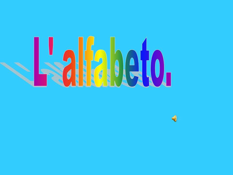 L alfabeto.