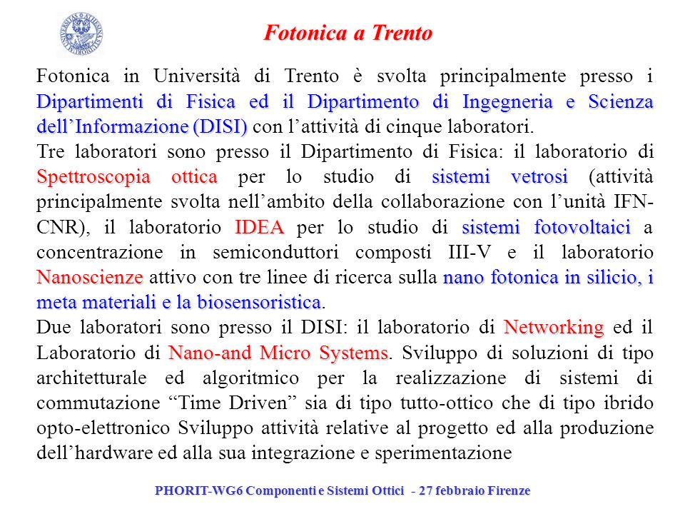 PHORIT-WG6 Componenti e Sistemi Ottici - 27 febbraio Firenze