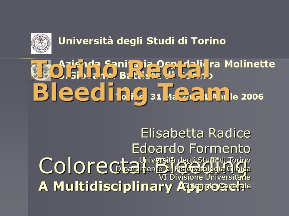 Torino Rectal Bleeding Team