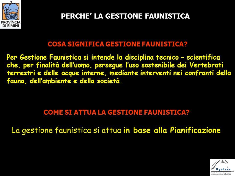 COSA SIGNIFICA GESTIONE FAUNISTICA