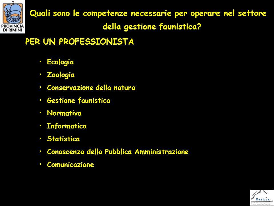 Quali sono le competenze necessarie per operare nel settore della gestione faunistica