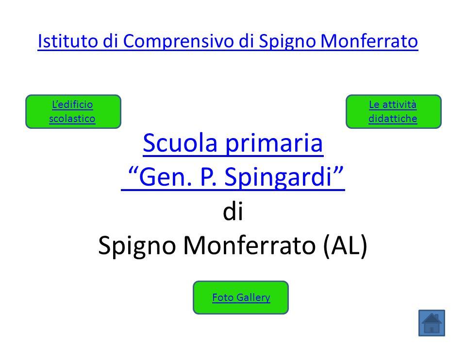 Scuola primaria Gen. P. Spingardi di Spigno Monferrato (AL)