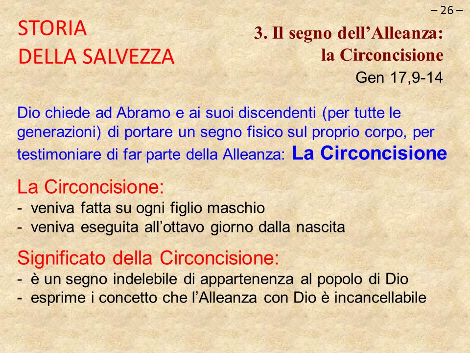 STORIA DELLA SALVEZZA La Circoncisione: