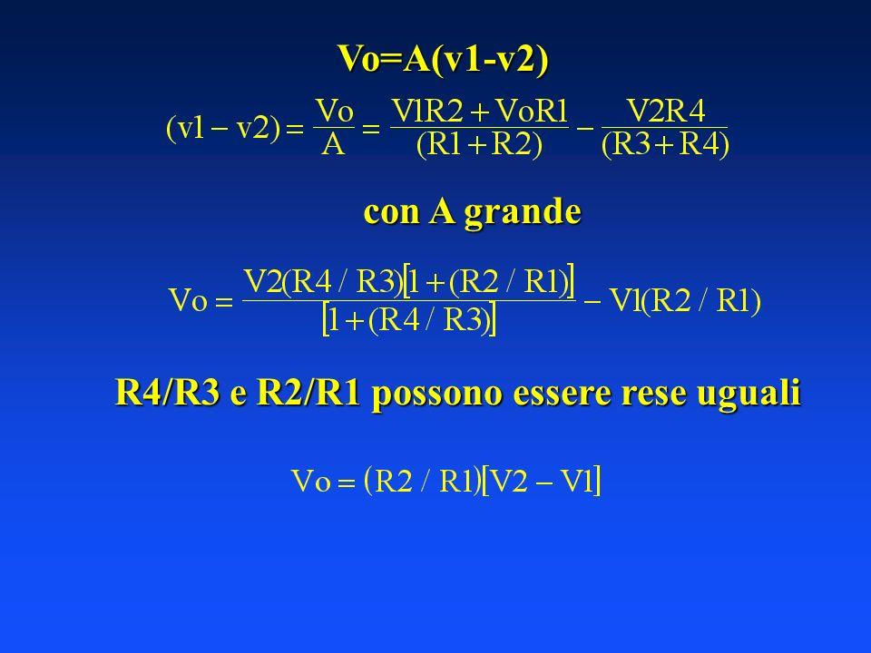 R4/R3 e R2/R1 possono essere rese uguali