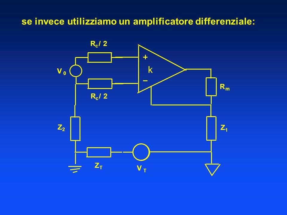 se invece utilizziamo un amplificatore differenziale: