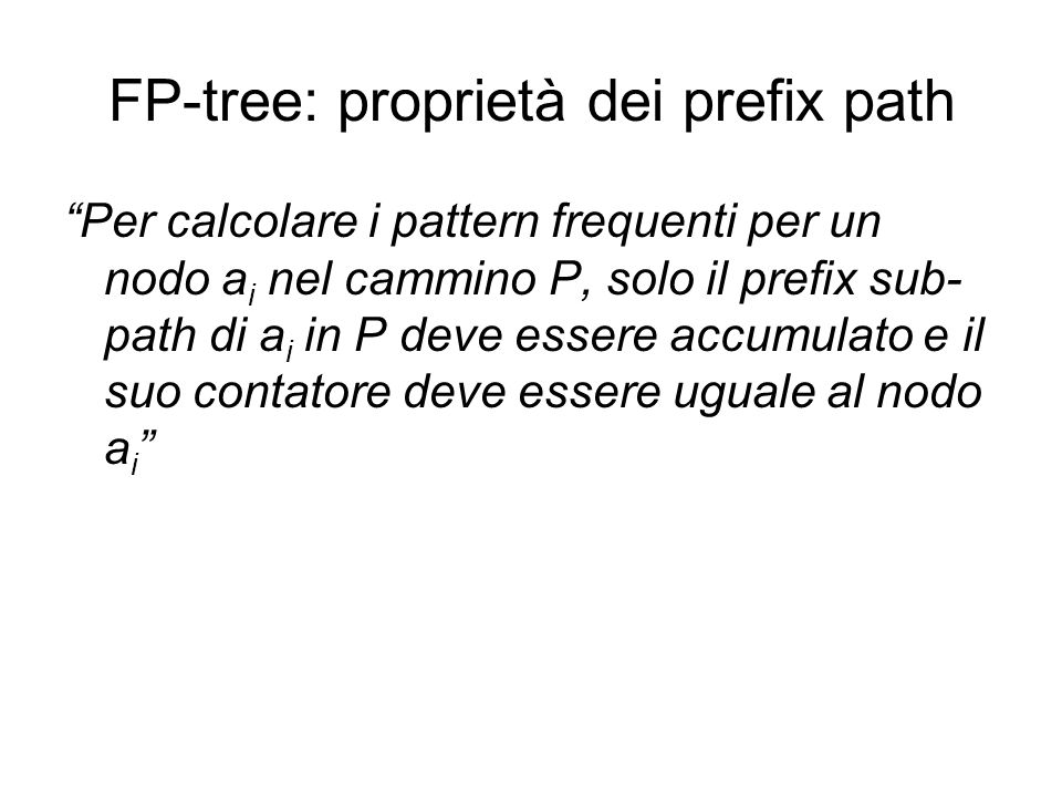 FP-tree: proprietà dei prefix path