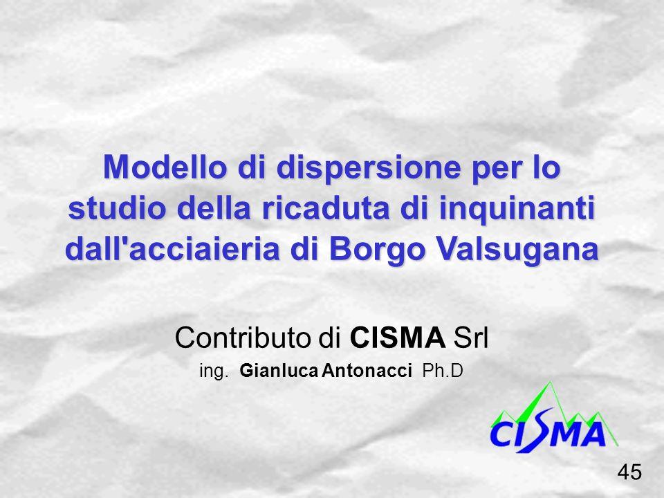 Modello di dispersione per lo studio della ricaduta di inquinanti dall acciaieria di Borgo Valsugana