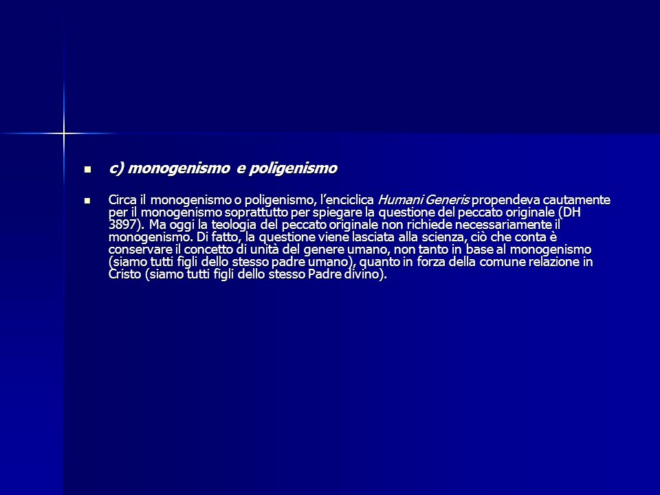 c) monogenismo e poligenismo