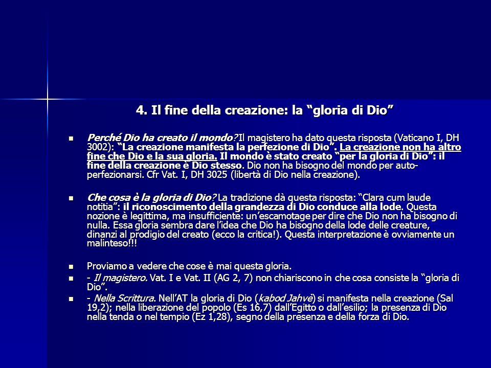 4. Il fine della creazione: la gloria di Dio