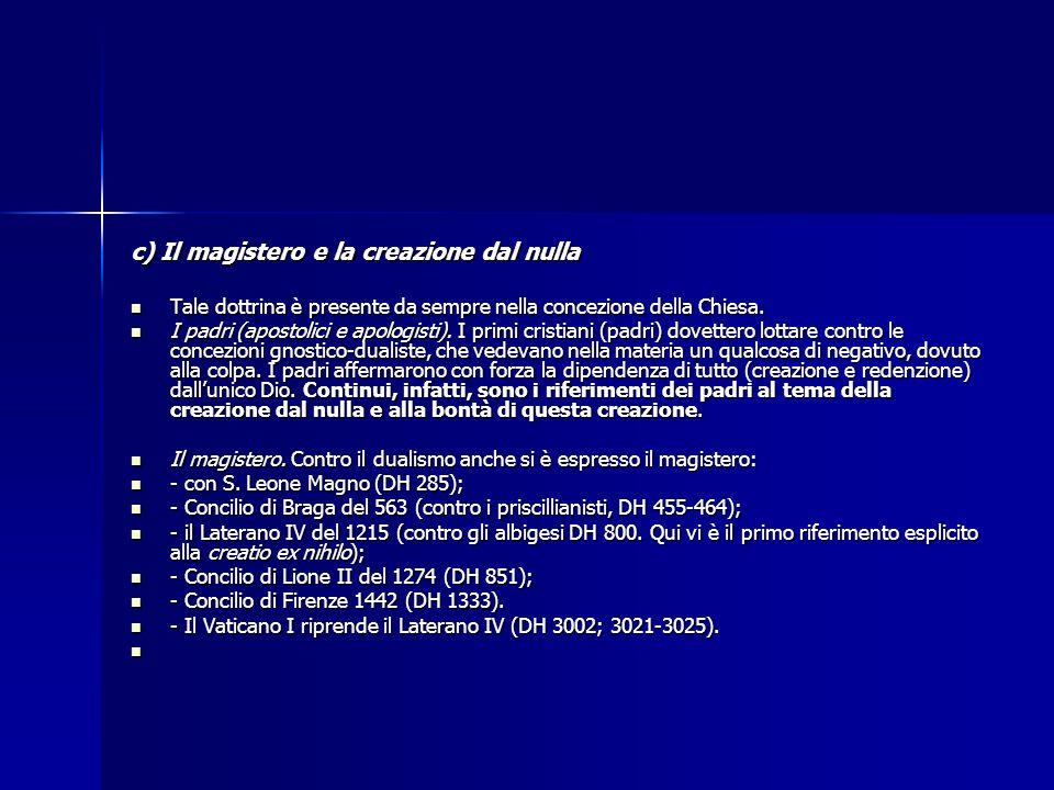 c) Il magistero e la creazione dal nulla