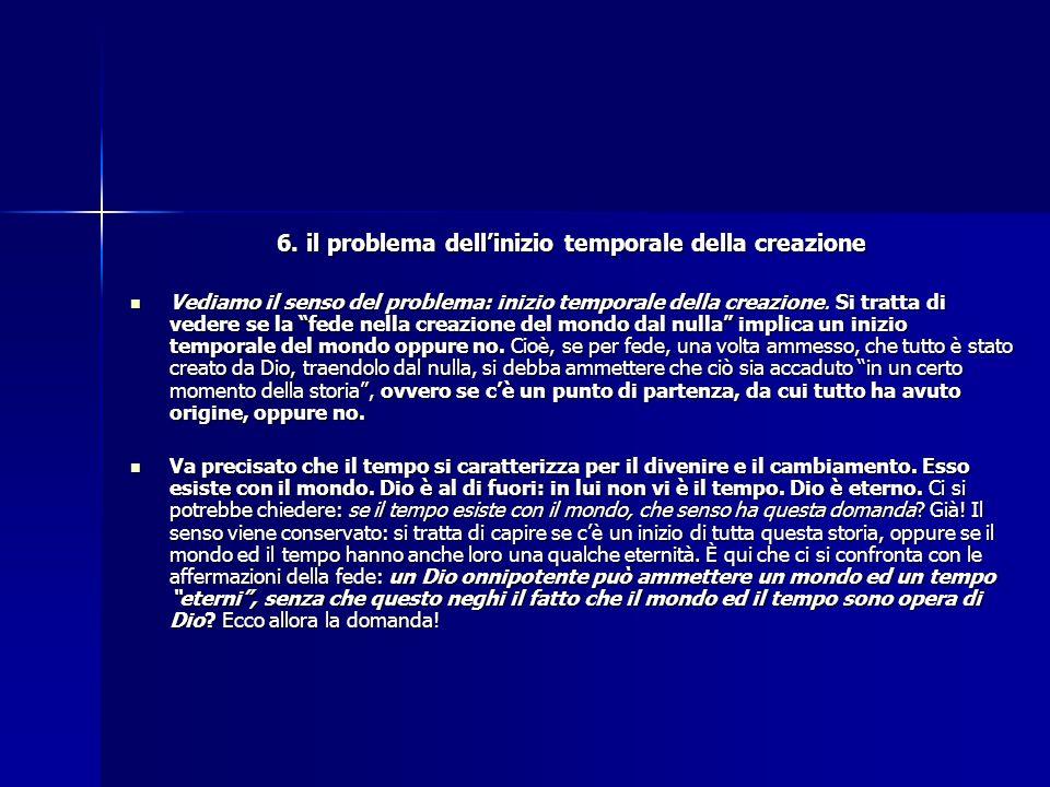 6. il problema dell'inizio temporale della creazione