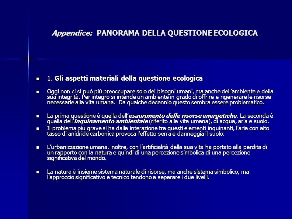 Appendice: PANORAMA DELLA QUESTIONE ECOLOGICA