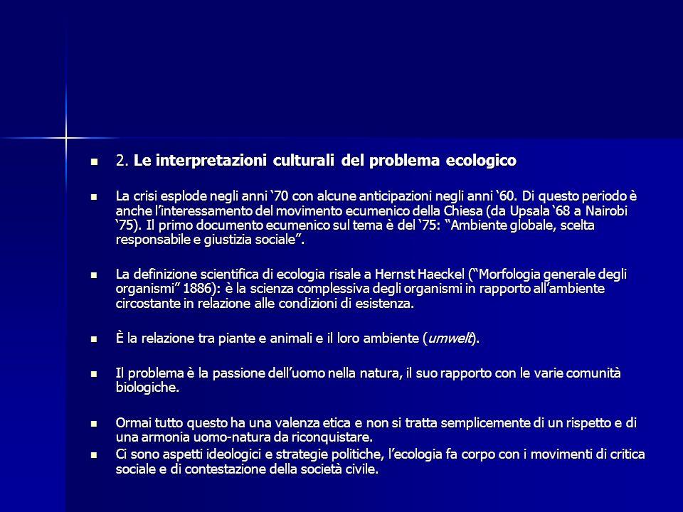 2. Le interpretazioni culturali del problema ecologico