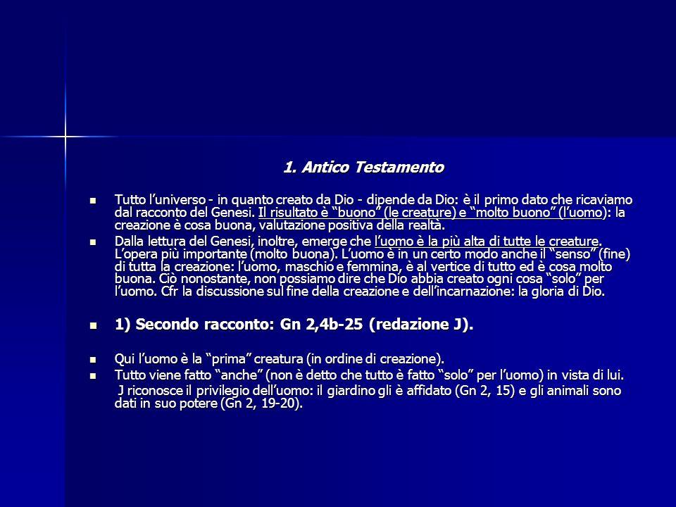 1) Secondo racconto: Gn 2,4b-25 (redazione J).