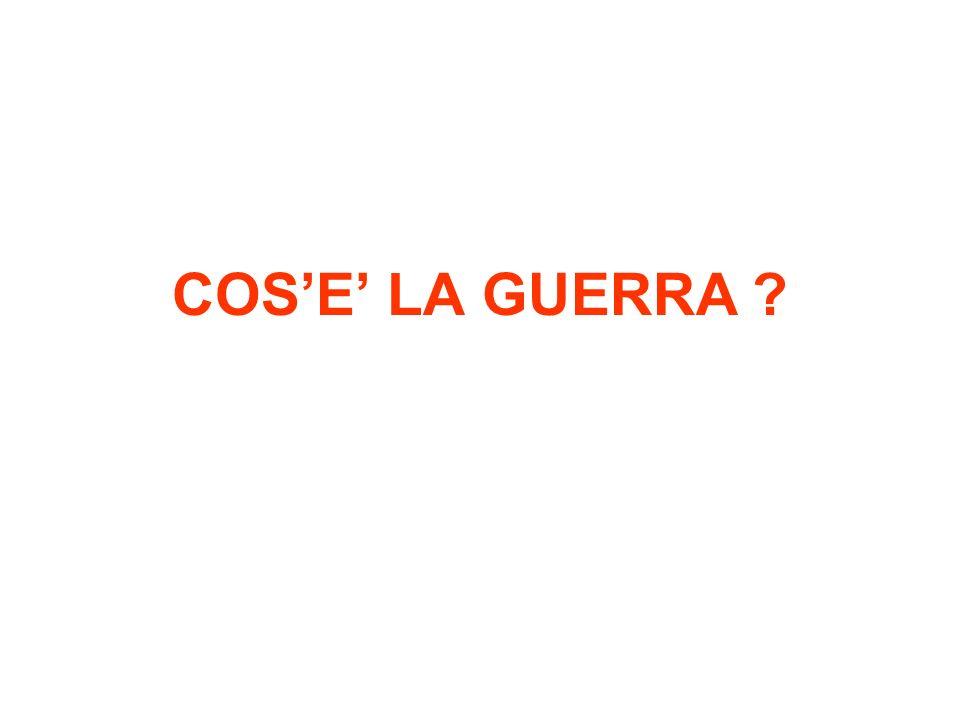 COS'E' LA GUERRA