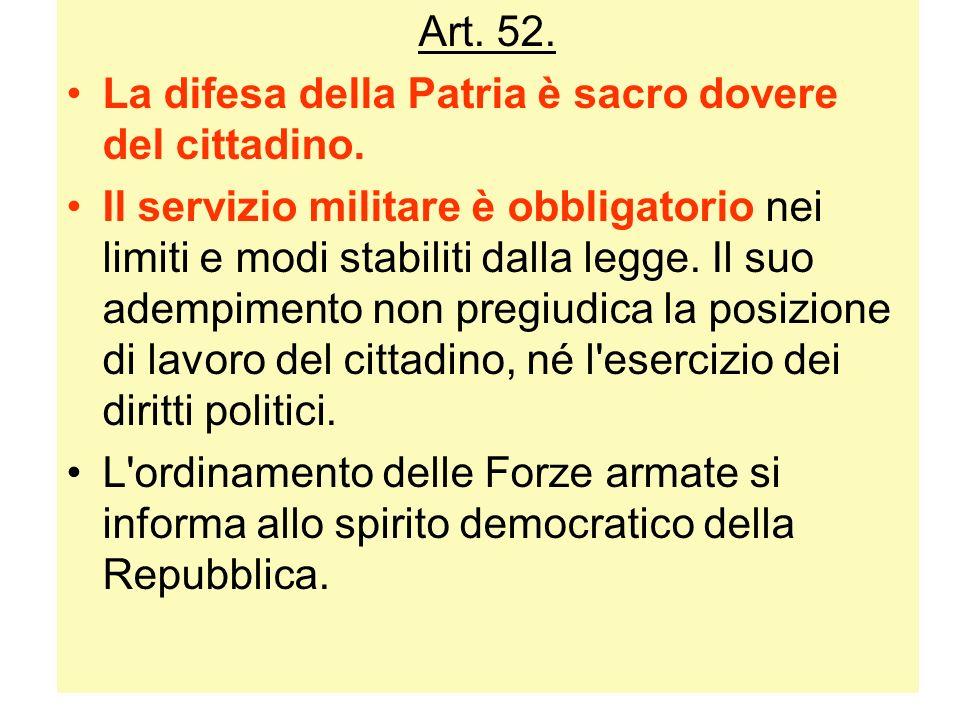 Art. 52. La difesa della Patria è sacro dovere del cittadino.