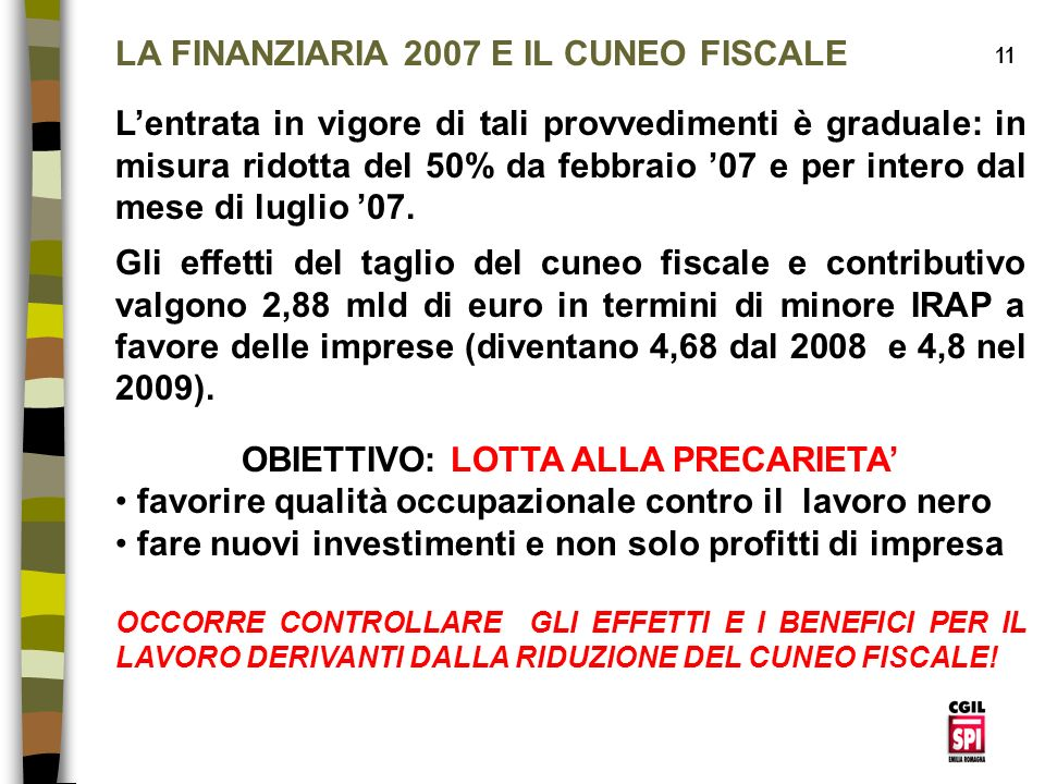 LA FINANZIARIA 2007 E IL CUNEO FISCALE