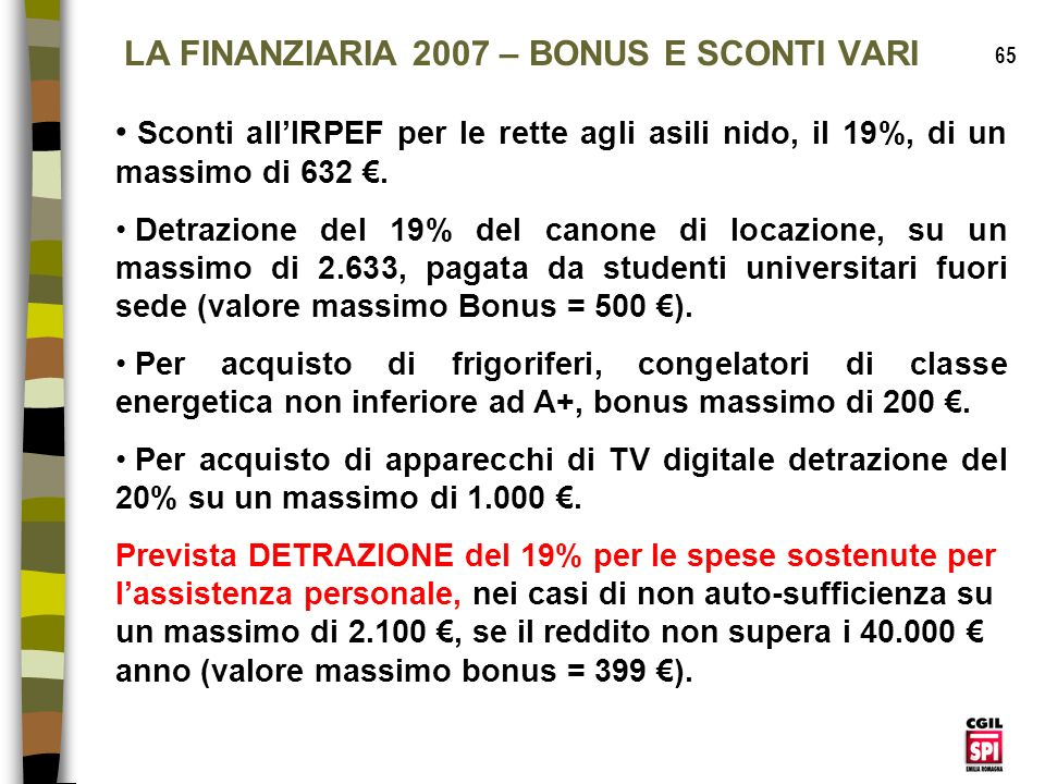LA FINANZIARIA 2007 – BONUS E SCONTI VARI