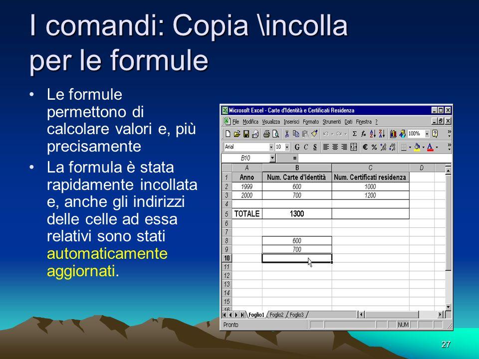 I comandi: Copia \incolla per le formule