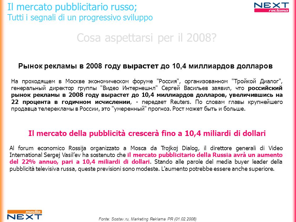Fonte: Sostav.ru, Marketing Reklama PR (01.02.2008)