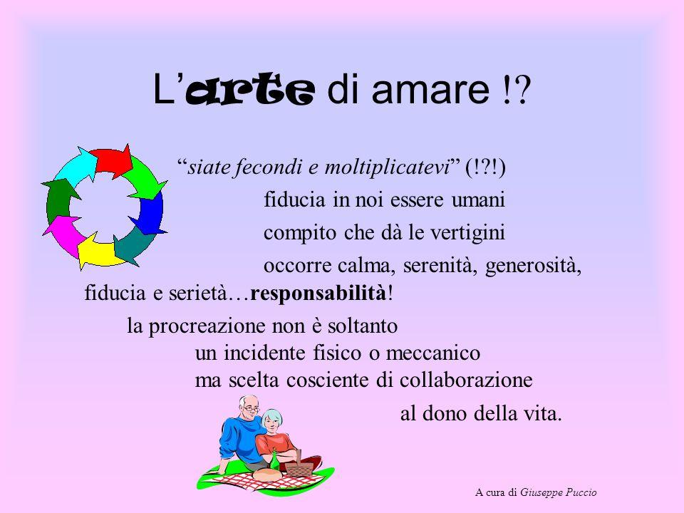 L'arte di amare ! siate fecondi e moltiplicatevi (! !)